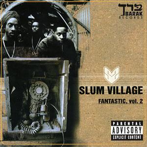 Slum Village - Fantastic Vol 2