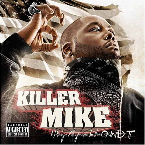 870_killer_mike__i_pledge_allegiance_to_the_grind_ii_2008_1.jpg