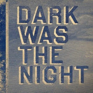 dark-was-the-night-300×300.jpg