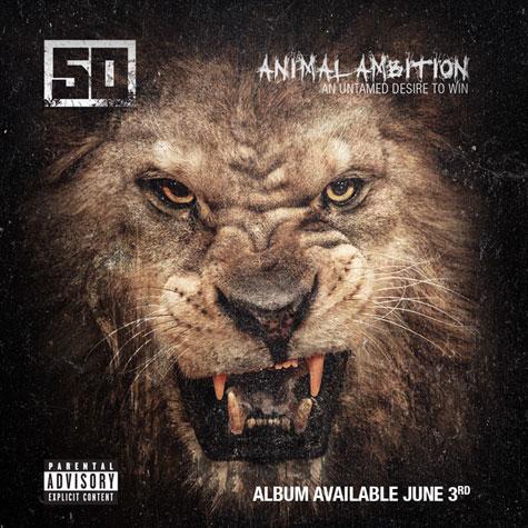 20140323060735!50-cent-animal-ambition