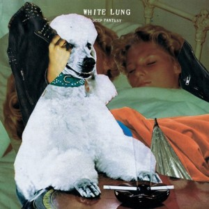 white-lung-deep-fantasy