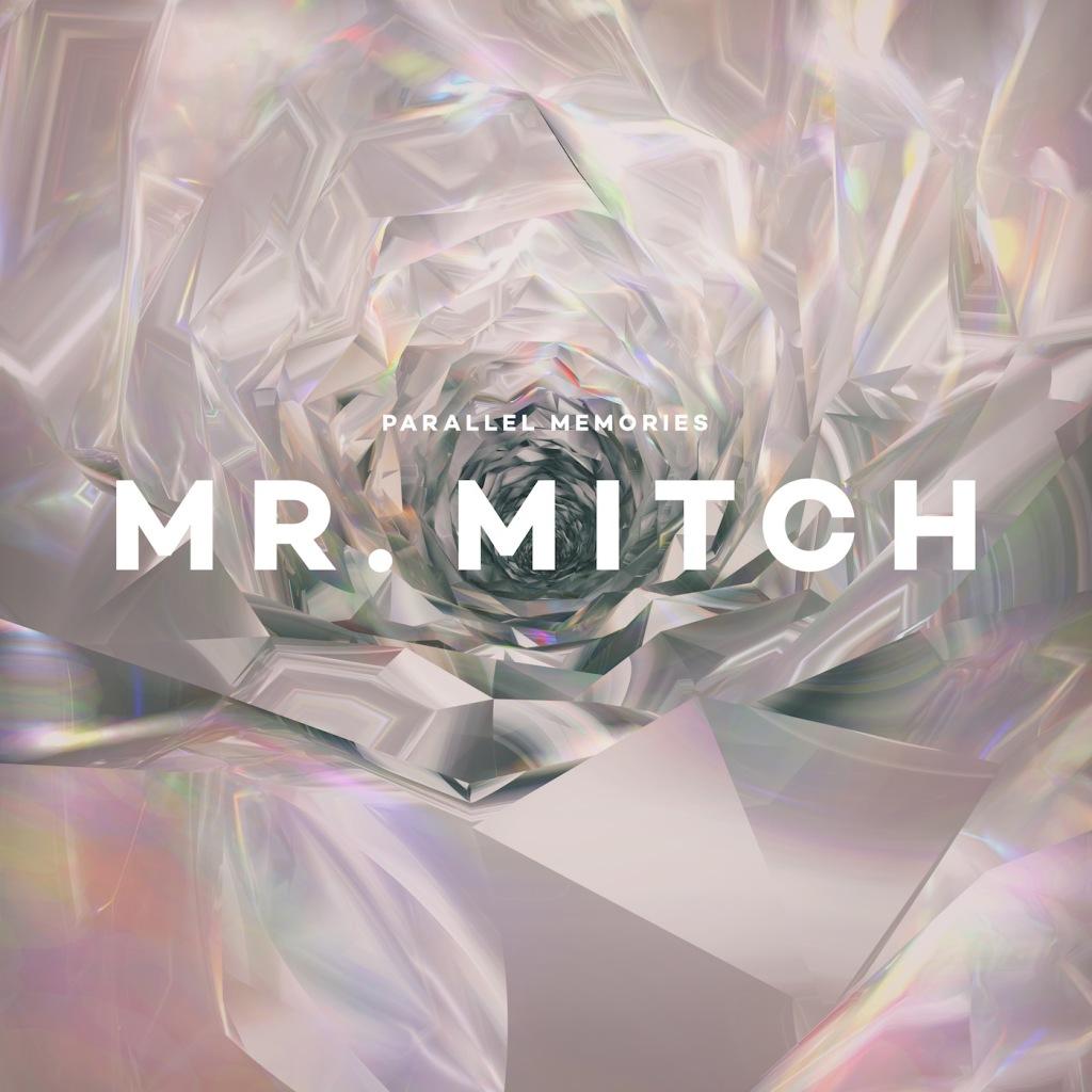 Mr Mitch - Parallel Memories
