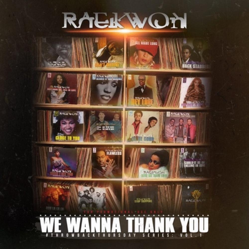 Raekwon - We Wanna Thank You